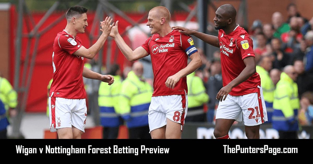 Wigan v Nottingham Forest Betting Preview, Odds & Tips