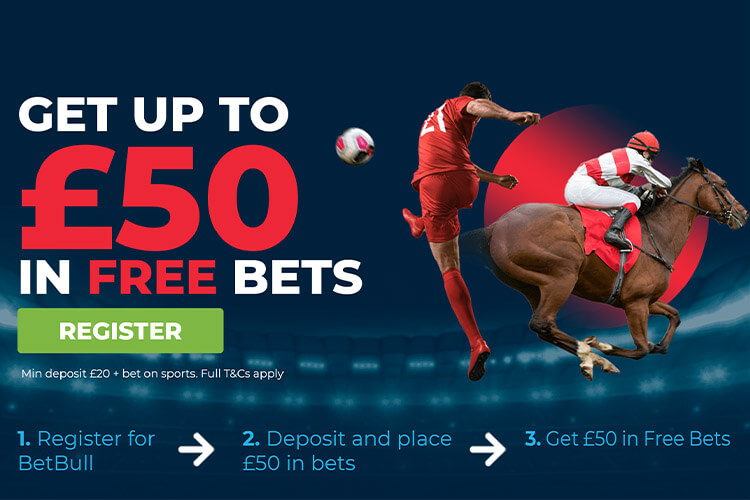 Betbull welcome offer - up to £50 in free bets