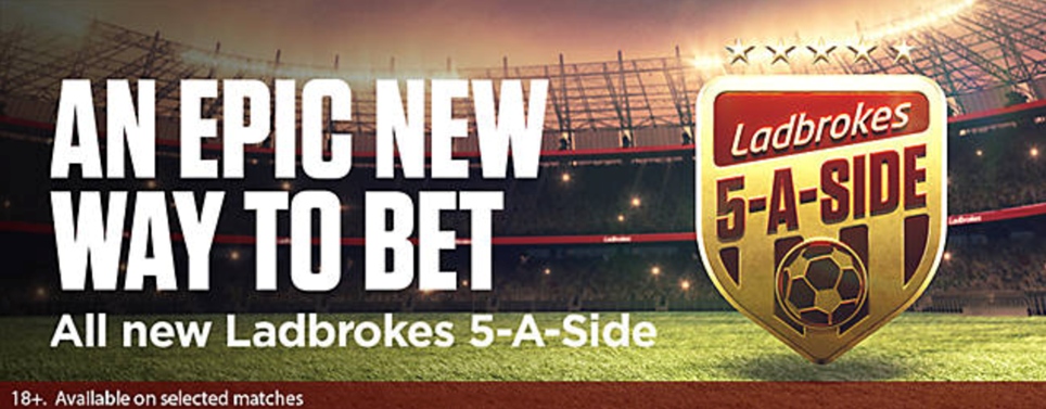 Ladbrokes 5-A-Side: An Epic New Way to Bet