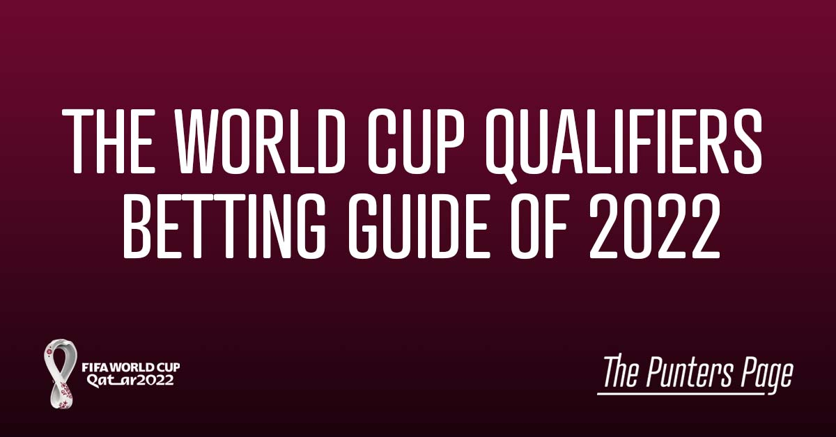 World Cup Qualifiers Betting Guide